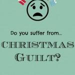 christmas guilt