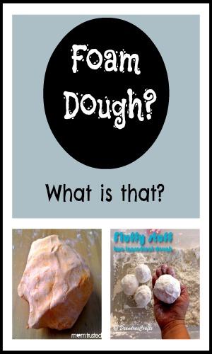 What is foam dough?