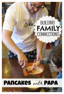 Building Family Connections: Pancakes with Papa