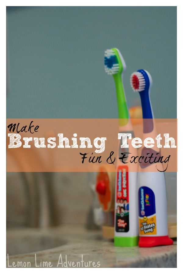Make Brushing Teeth Fun and Exciting