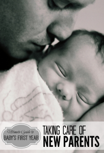 Ultimate Guide to Taking Care of New Parents
