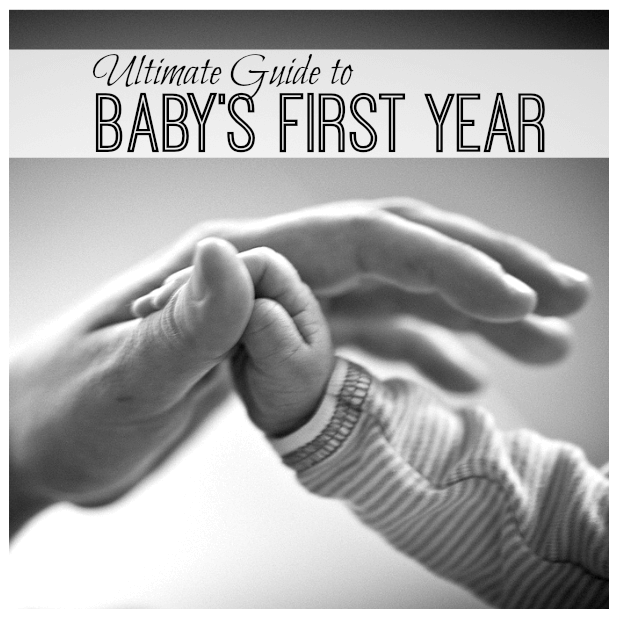 Ultimate Guide to Babys First Year