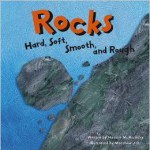 Rocks Hard, Soft, Smooth and Rough