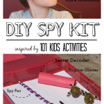 DIY Spy Kit 101 Kids Activities