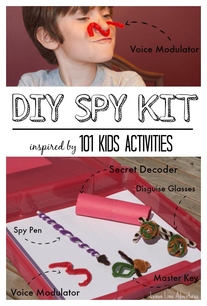 DIY Spy Kit 101 Kids Activities