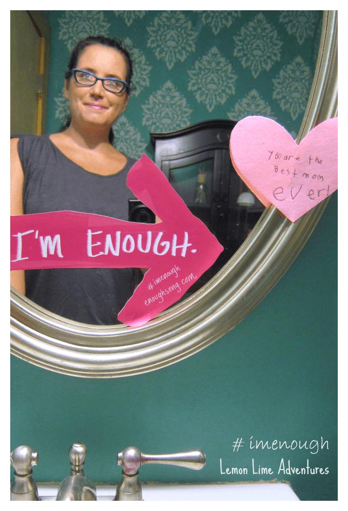 I'm Enough Selfie #imenough