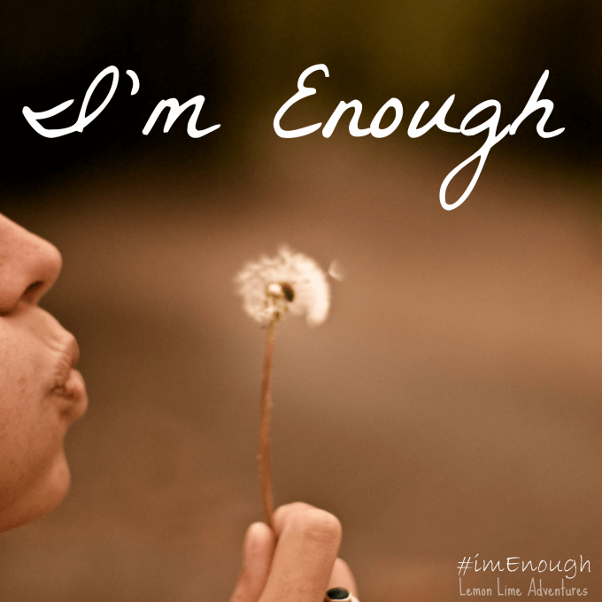 Im Enough quote