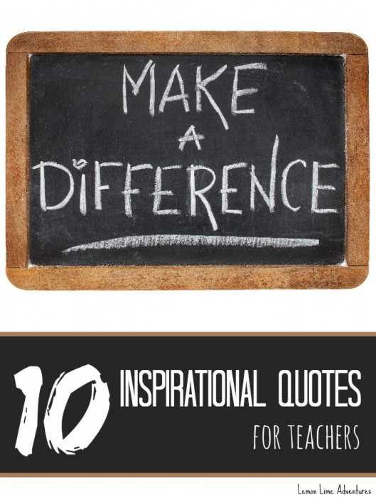 110 Inspirational Quotes For Teachers