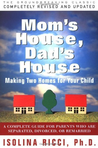 Mom's House, Dad's House