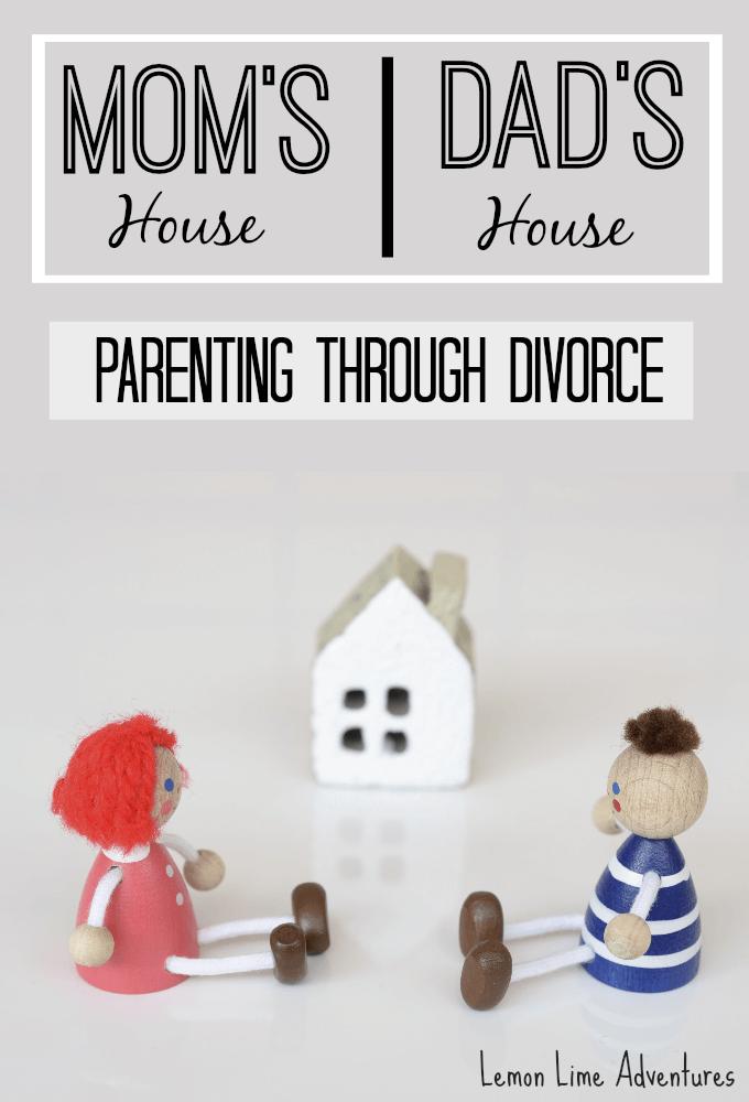 Mom's house, Dad's house   Parenting through Divorce