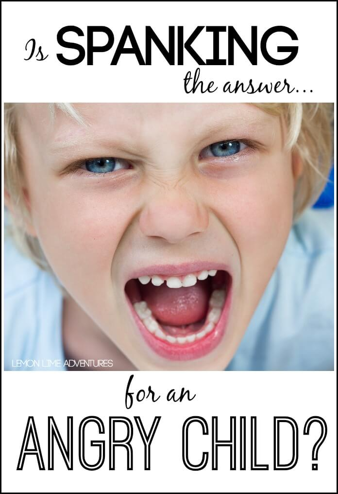 Is Spanking the answer for the angry child