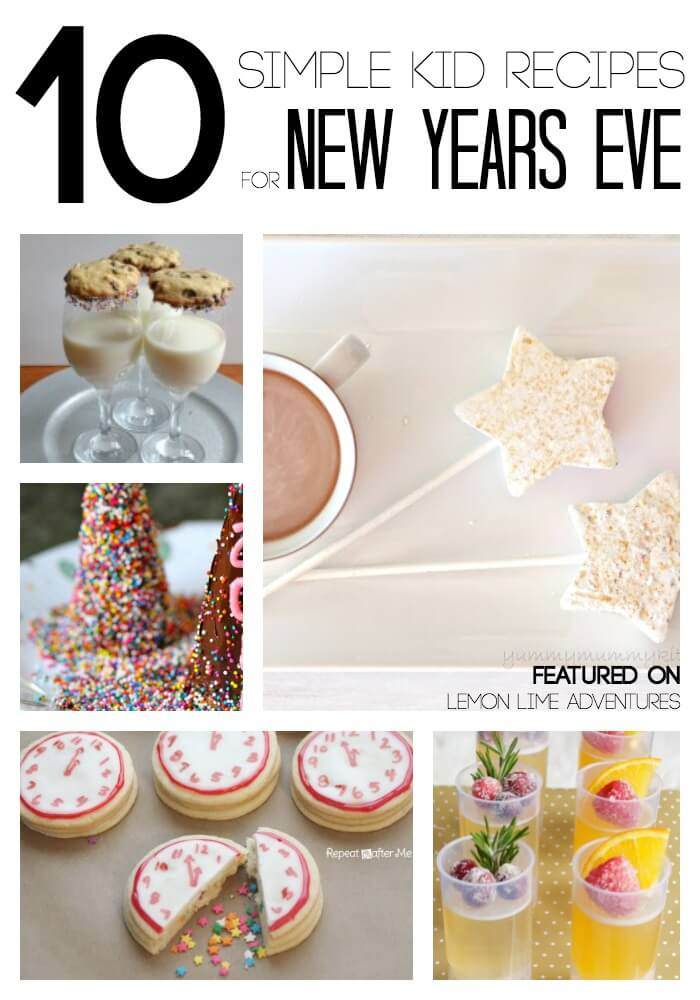 10 Simple Recipes for New Years Eve with Kids