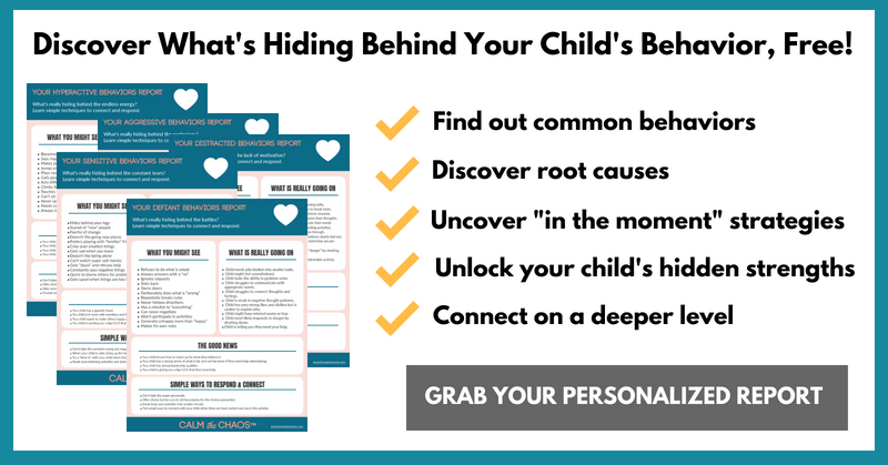 Discover what's hiding behind your child's challenging behaviors with your FREE personalized report!