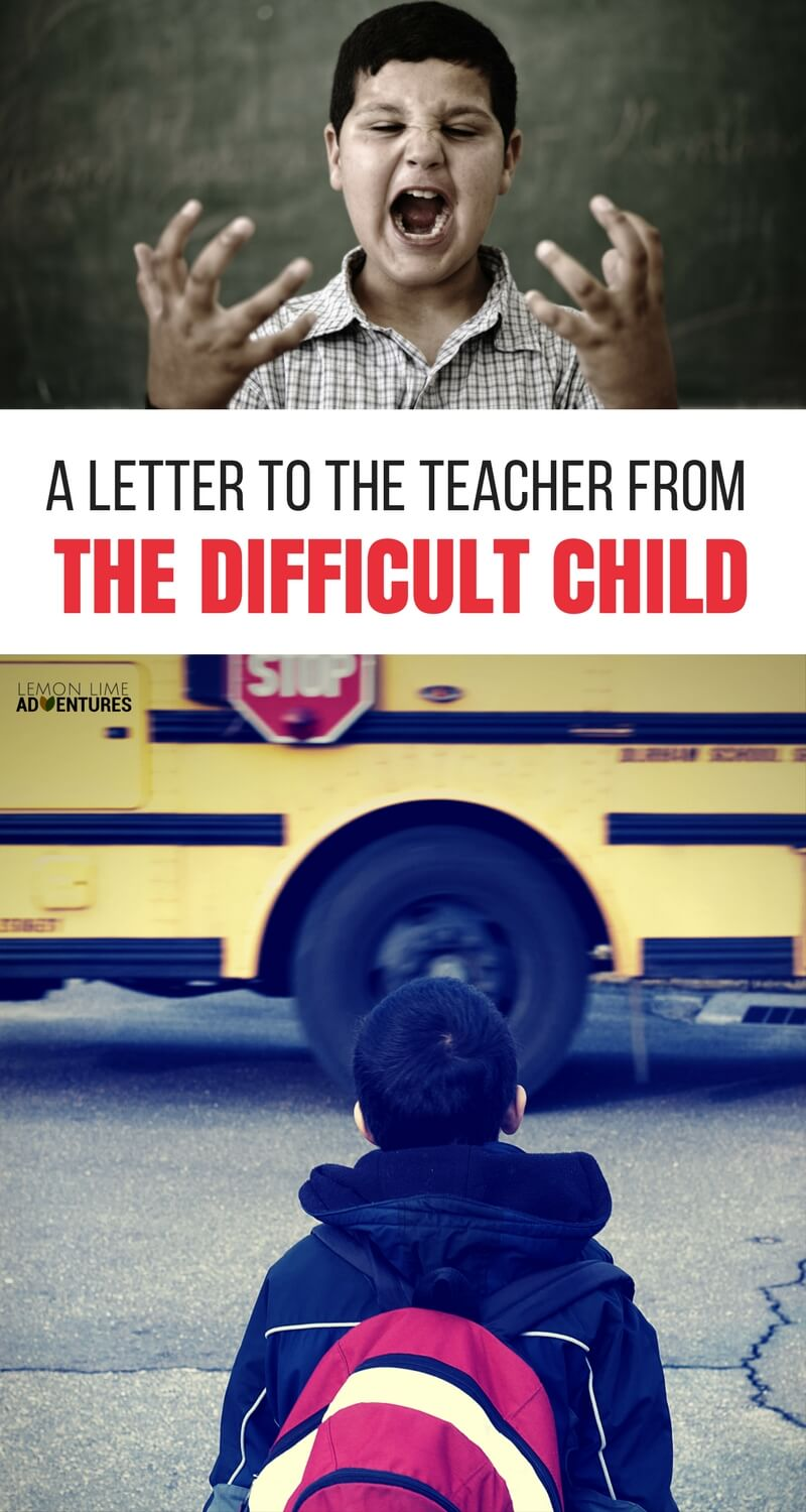 A Letter to the Teacher from the -Difficult- child