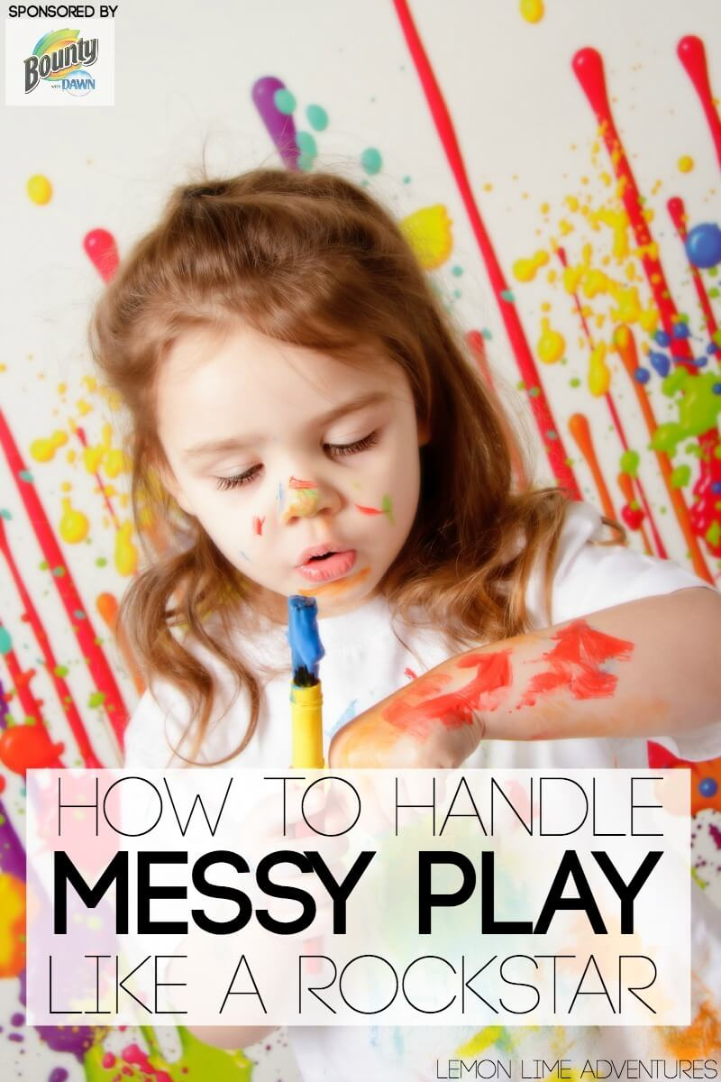 How to handle messy play like a rockstar