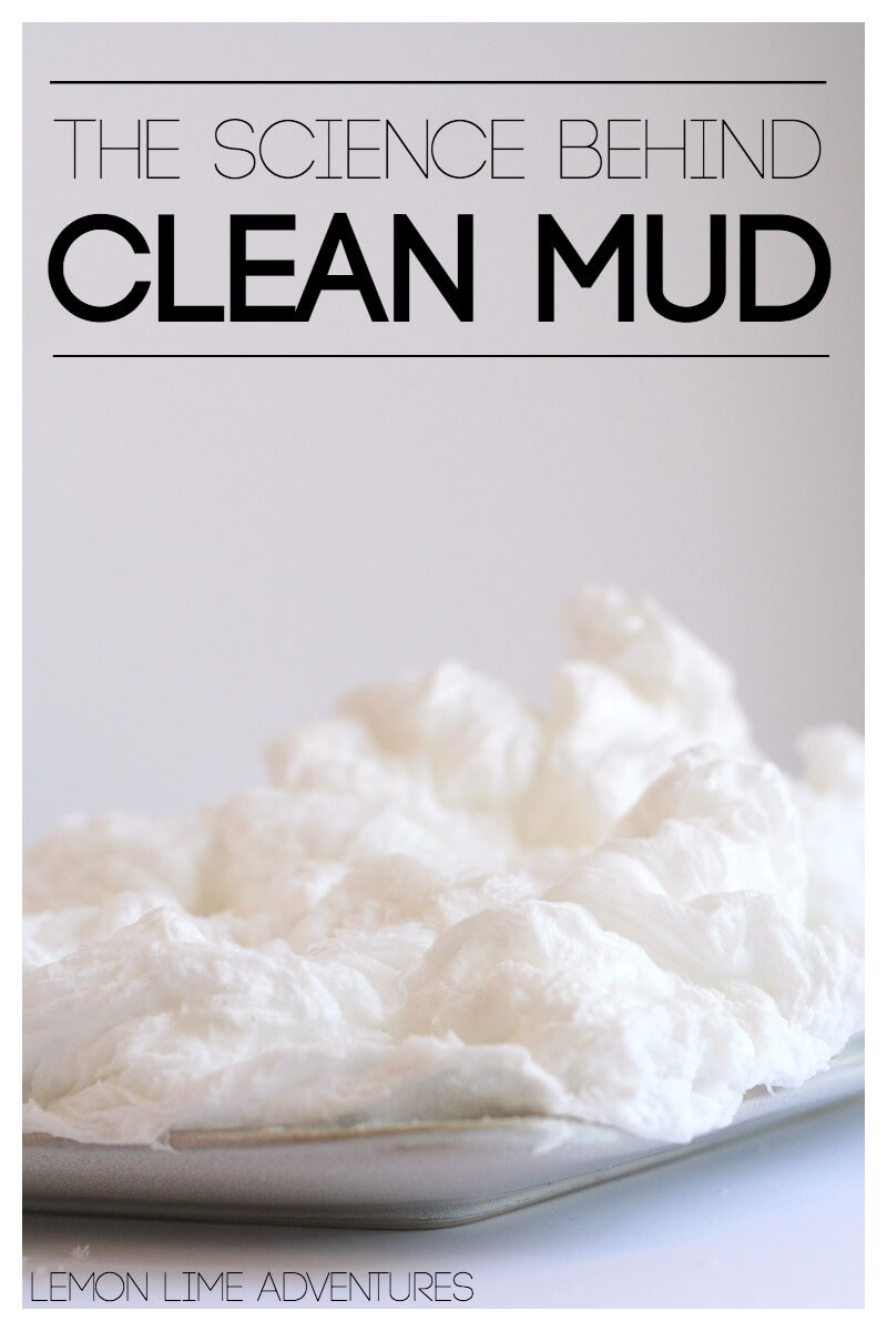 The Science of Clean Mud
