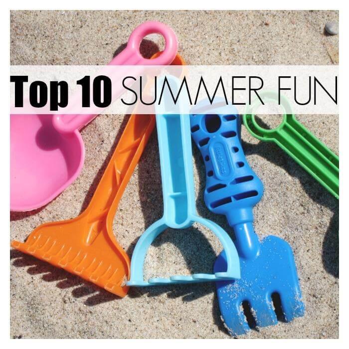 top 10 Summer Fun Ideas