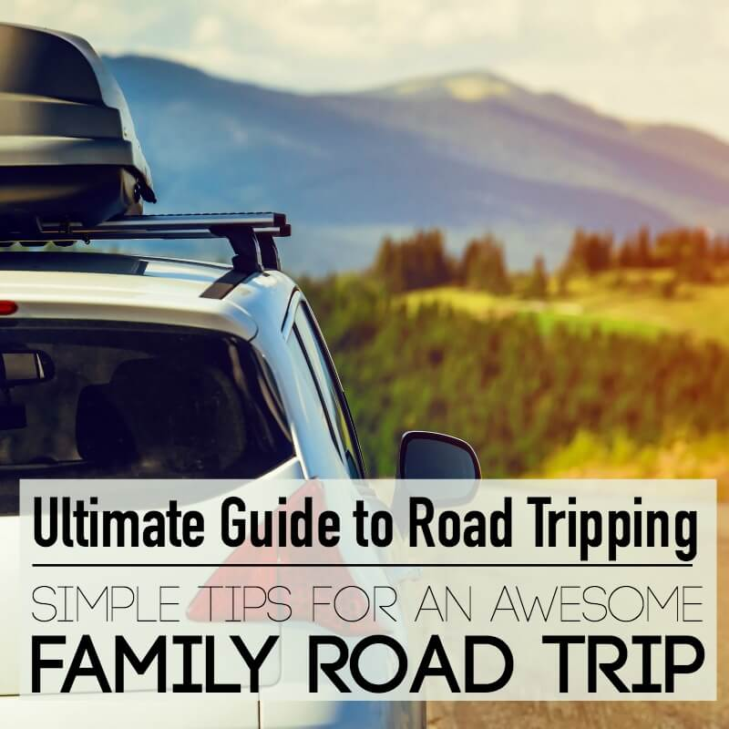 Simple tips for an awesome Family Road Trip