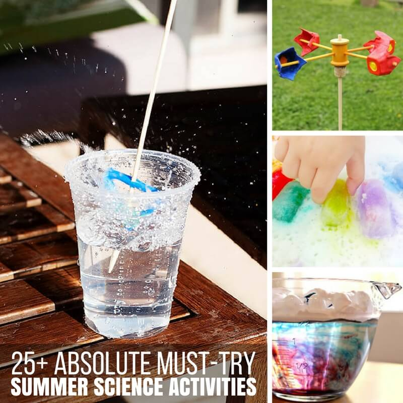 25+ Absolute Must-Try Summer Science Activities for Kids!