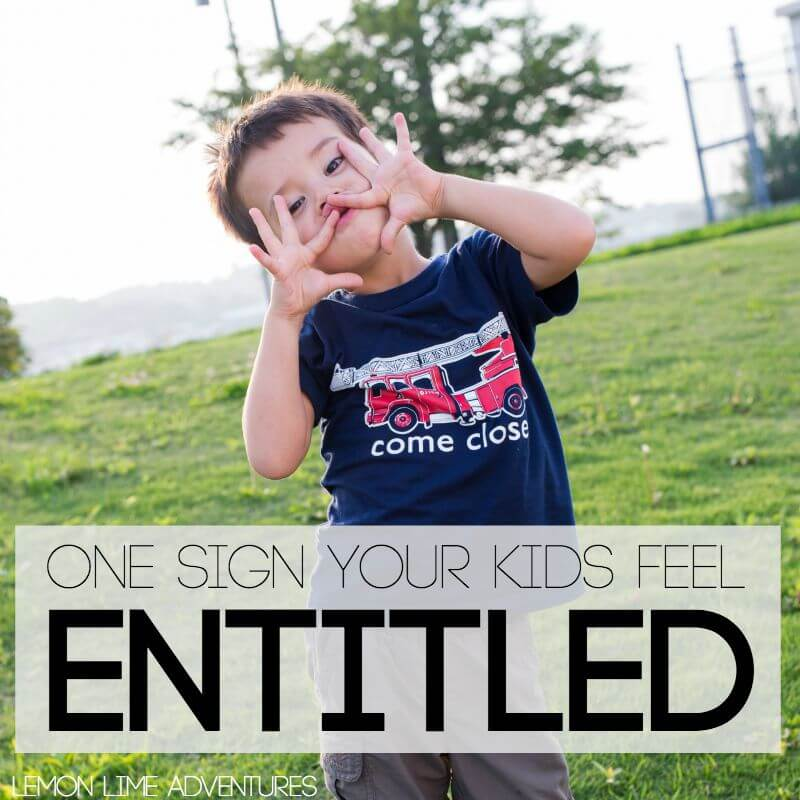 Are Your Kids Actually Entitled