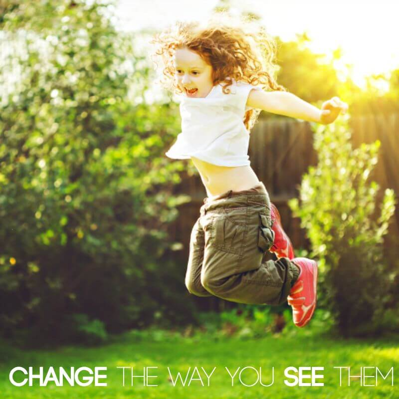 Change the way you see your child
