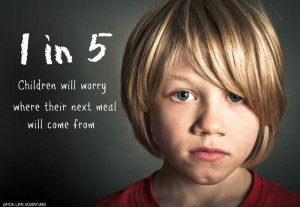 One in Five Children will Worry Where their next meal will come from