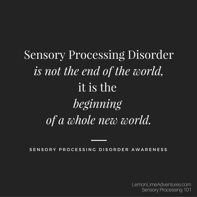 Sensory Processing Disorder Quote