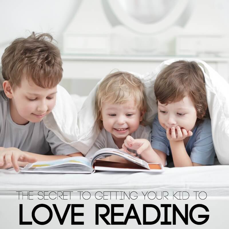 The Secret to getting your kid to love reading