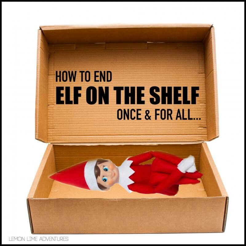 End Elf on the Shelf once and for all