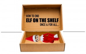 5 Simple Ways to Shelf the Elf   End the Elf on the Shelf Antics Once and for All