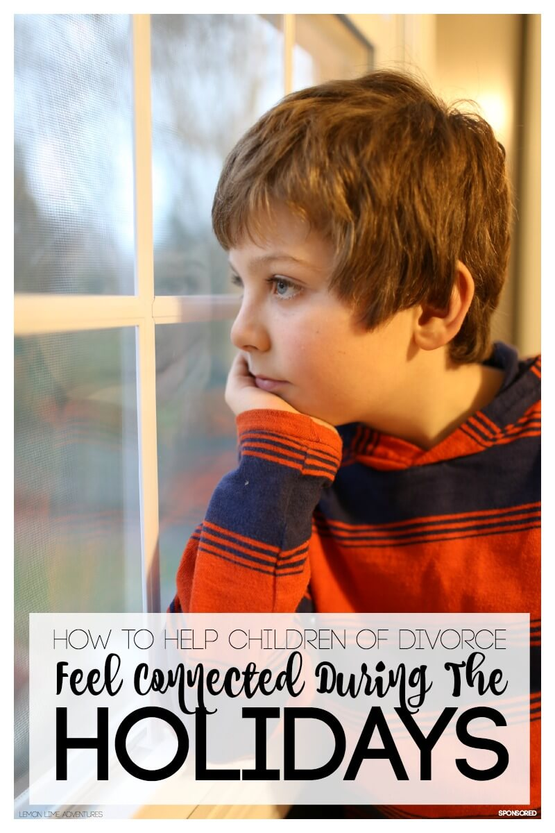 How to Help Children of Divorce Feel Connected During the Holidays