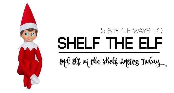 5 Brilliant Ways To End Elf On The Shelf