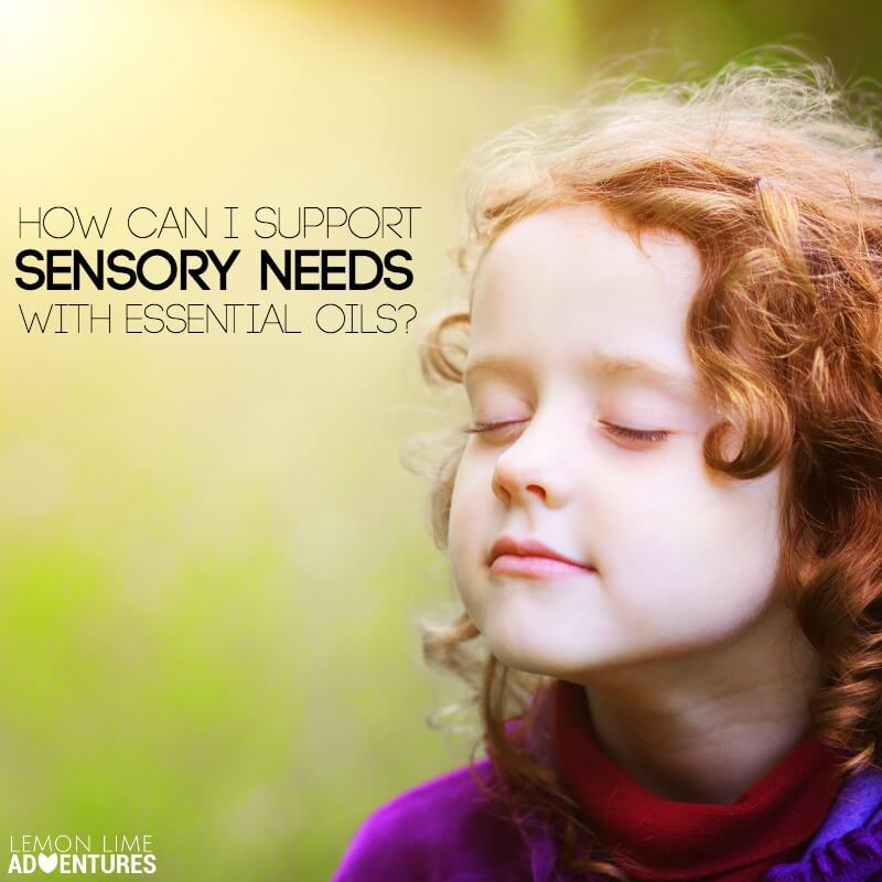 How Can I Support Sensory Needs with Essential Oils