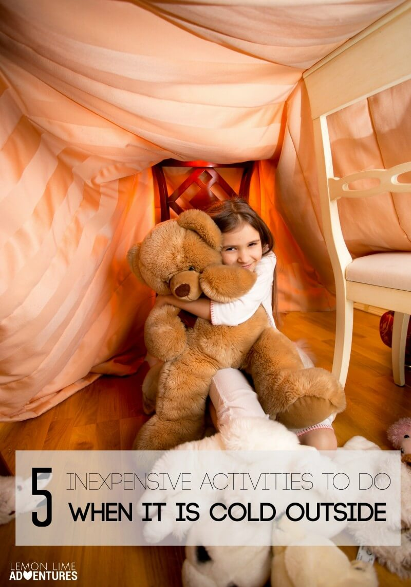 Inexpensive Activities to do when it is cold outside