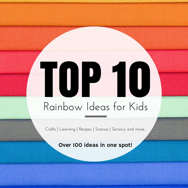 TOP 10 rainbow Activities for Kids