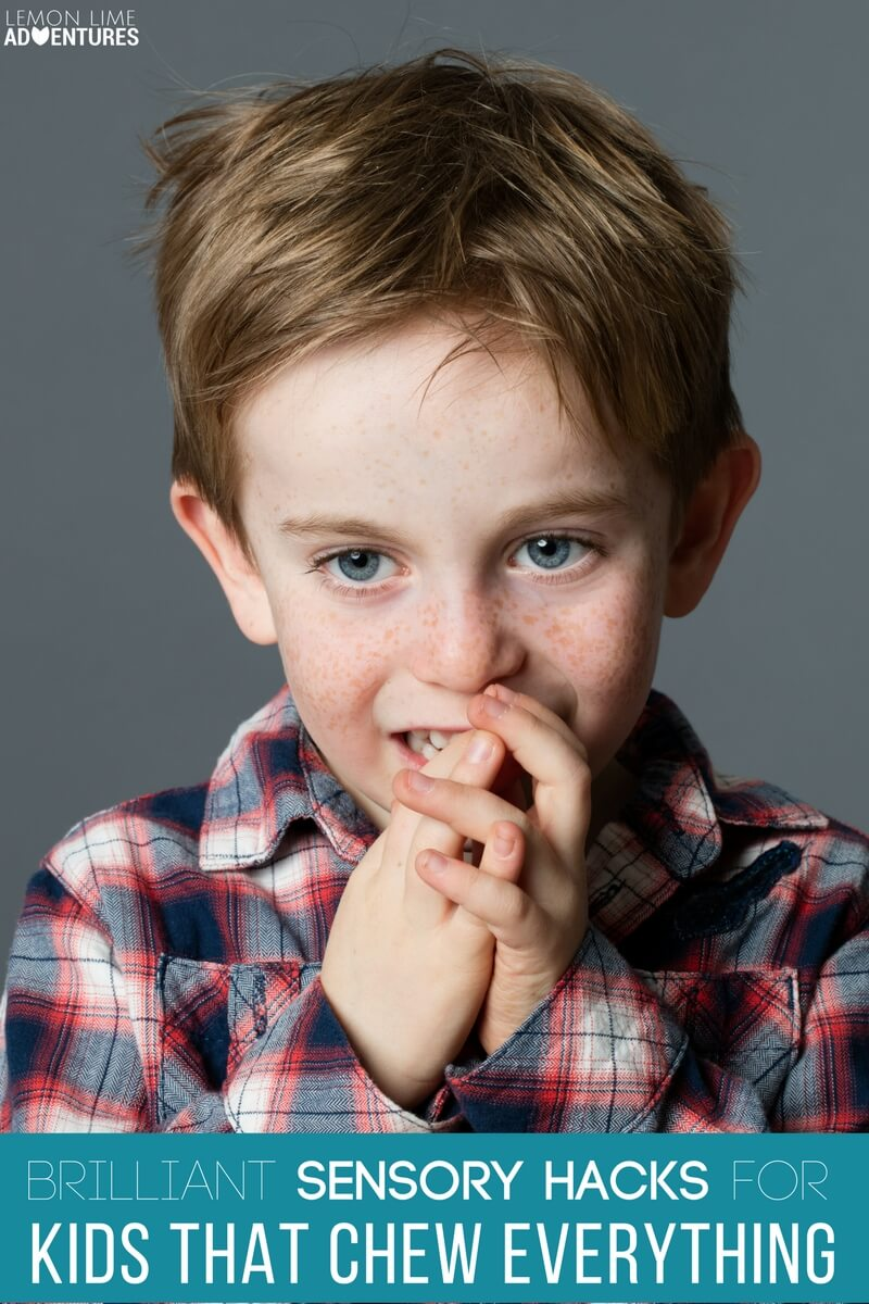 Brilliant Sensory Hacks for Kids that Chew Everything