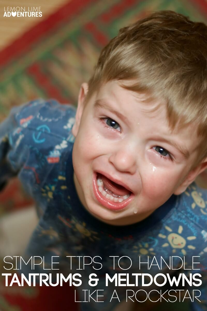 Simple Tips to Handle tantrums and Meltdowns like a rockstar
