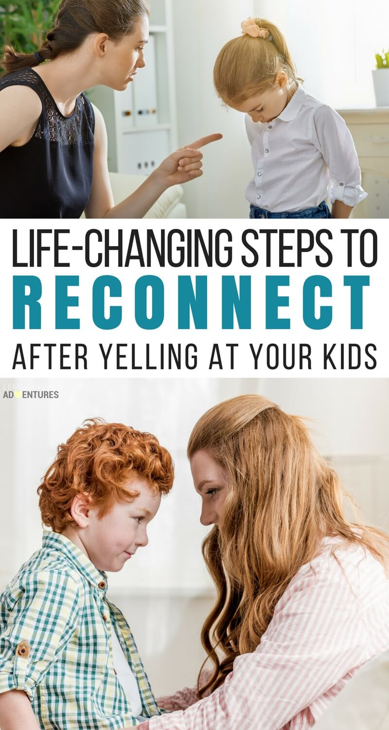 Life-Changing Steps to Reconnect After Yelling at Your Kids