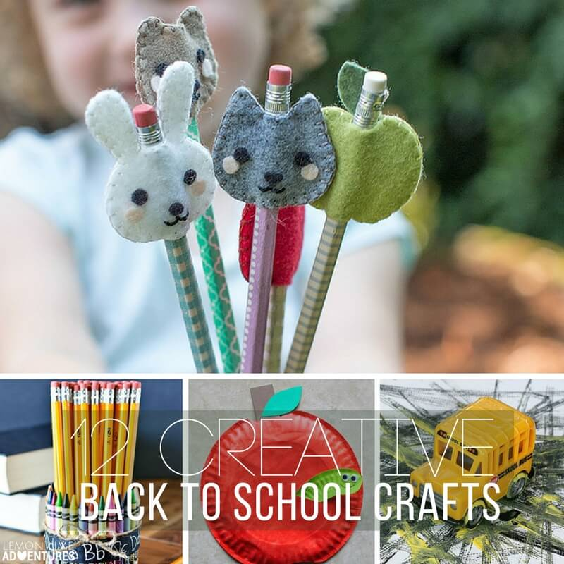 12 Creative Back to School Crafts!