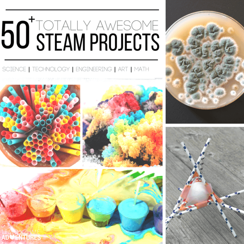 50 totally awesome STEAM Projects for Kids
