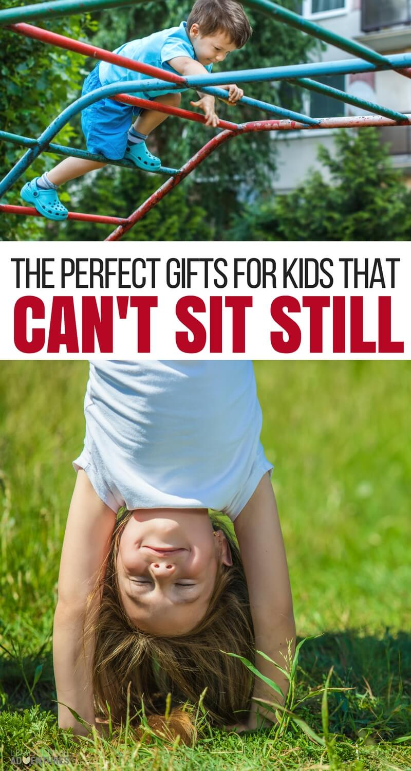 The Perfect Gifts for Kids that Can't Sit Still