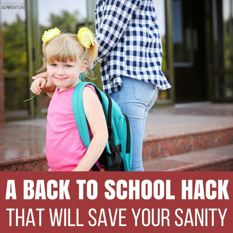 A Back to School Hack that Will Save Your Sanity