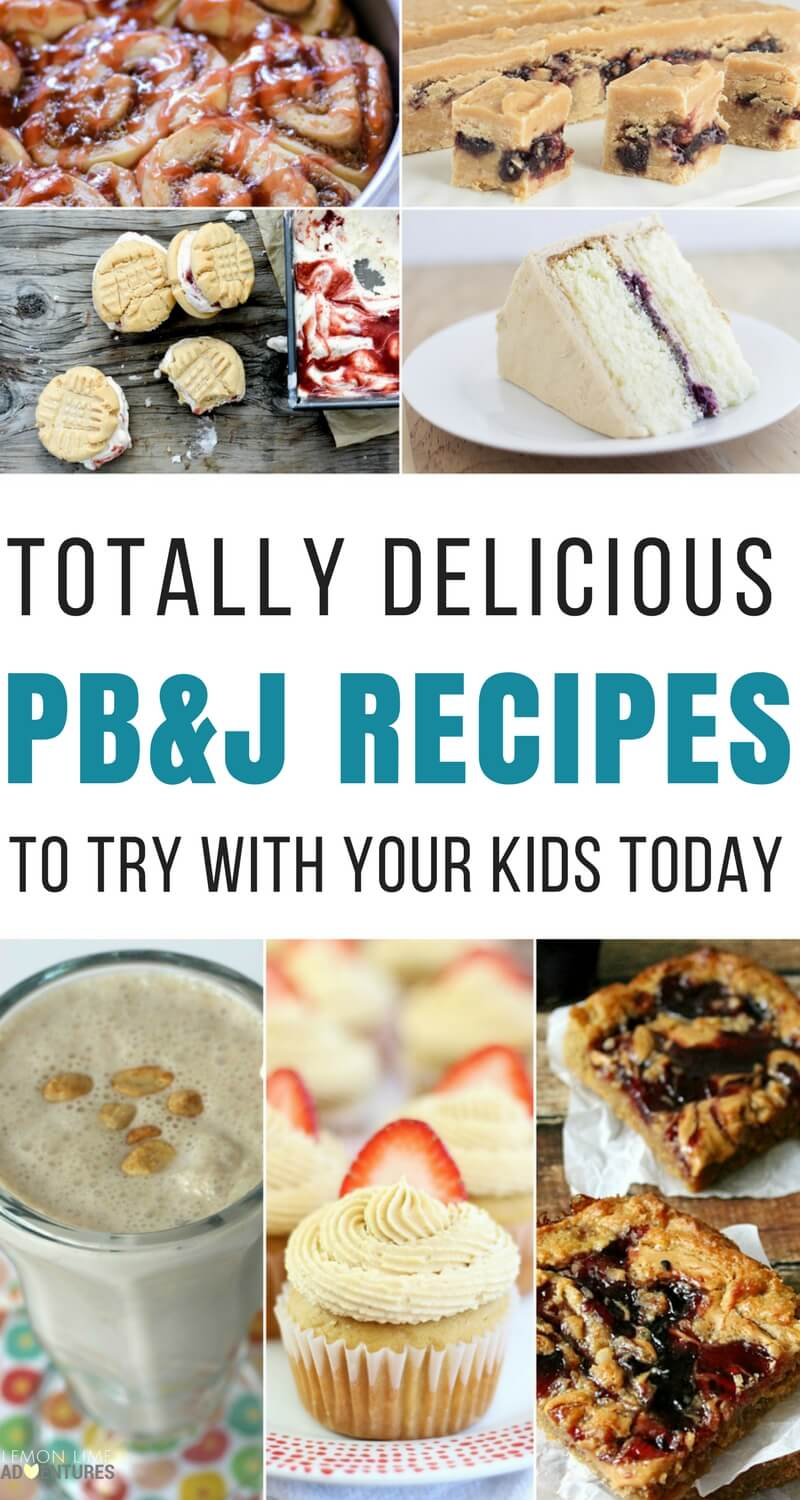 Totally Delicious PB&J Recipes to Try With Your Kids Today