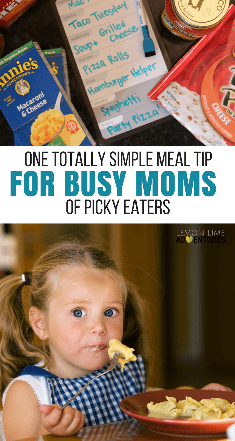 One Totally Simple Meal Tip for Busy Moms of Picky Eaters