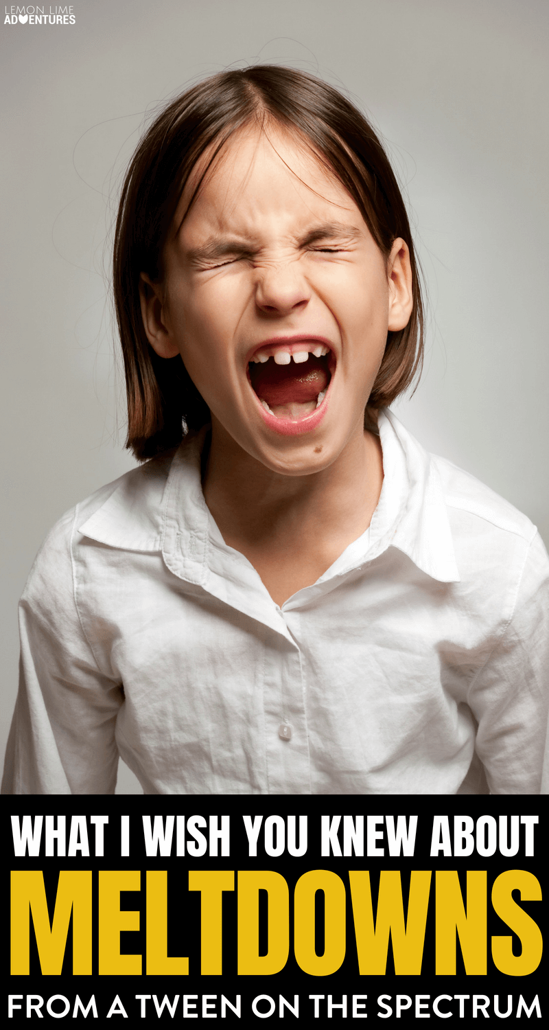 What You Should Know About Meltdowns... From a Tween on the Spectrum